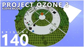 Project Ozone 3 Kappa Mode - INFINITY CHAOS [E140] (Modded Minecraft Sky Block)