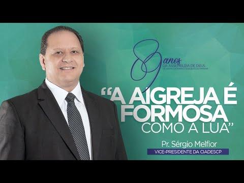 A Igreja é formosa como a lua - Pr. Sérgio Melfior