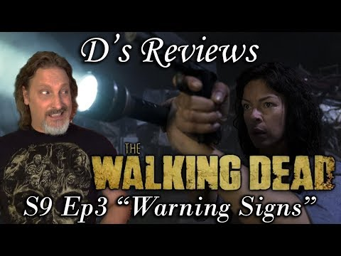 """The Walking Dead S9 Ep3 """"Warning Signs"""" - D's Reviews"""