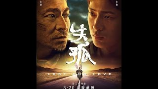 Nonton Lost And Love (2015) - Teaser Trailer - Starring Andy Lau & Jing Boran Film Subtitle Indonesia Streaming Movie Download
