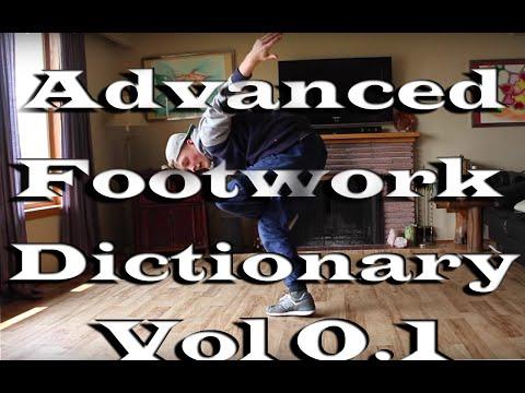Bboy tutorial   Advanced Footwork Dictionary Vol.01