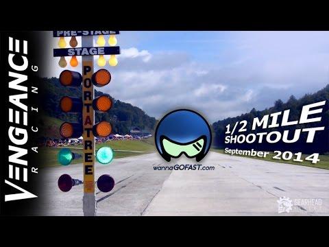 Vengeance Racing KICKS ASS at 1/2 Mile Shootout (Georgia)