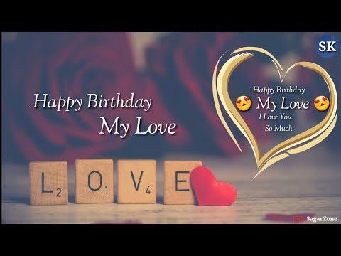 Video 😗😗 Happy Birthday My Love 😗😗   I Love you So Much   New Whatsapp Status 2018 download in MP3, 3GP, MP4, WEBM, AVI, FLV January 2017