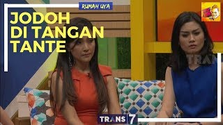 Video [FULL] RUMAH UYA | JODOH DI TANGAN TANTE (14/02/18) MP3, 3GP, MP4, WEBM, AVI, FLV Februari 2018