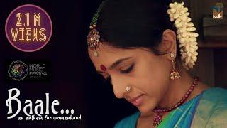 Video Baale - An Anthem For womanhood | Sudeep Palanad | Shruthi Namboodiri MP3, 3GP, MP4, WEBM, AVI, FLV Maret 2019