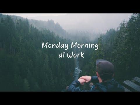 Monday Morning at Work | Beautiful Chill Mix