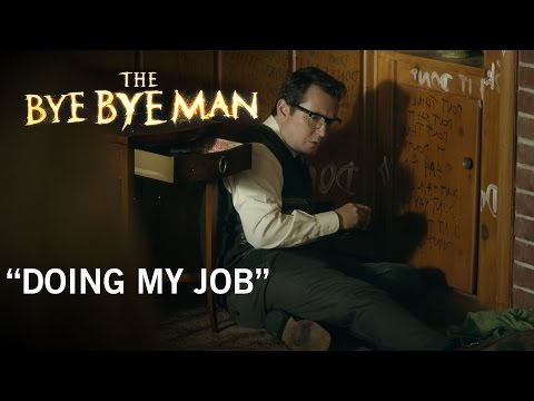 The Bye Bye Man (Clip 'Just Doing My Job')