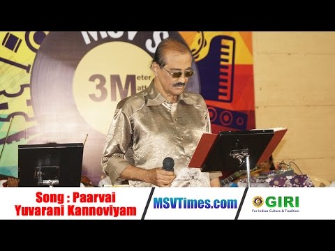 Video Paarvai Yuvarani Kannoviyam Song - MSV Times Live Concert | Tribute to MSV | Superhit Tamil Songs download in MP3, 3GP, MP4, WEBM, AVI, FLV January 2017