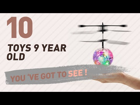 Toys 9 Year Old, Uk Top 10 Collection // New & Popular 2017