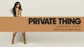 Private Thing - Crystal Kay vs Amerie [Mash Up by Matt Slade]