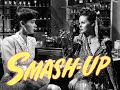 Smashup: The Story Of A Woman - Full Movie | Susan Hayward, Lee Bowman, Marsha Hunt, Eddie Albert