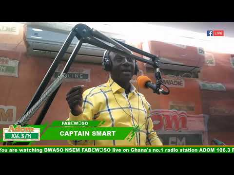 DWASO NSEM FABW6SO WITH CAPTAIN SMART on Adom FM 20-2-19