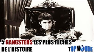 Video 5 GANGSTERS Les Plus RICHES De L'Histoire MP3, 3GP, MP4, WEBM, AVI, FLV Mei 2017