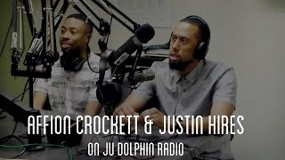 Affion Crockett & Justin Hires stops by Dolphin Radio