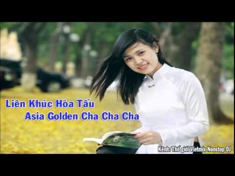 Liên Khúc Hòa Tấu Asia Golden Cha Cha Cha 2015