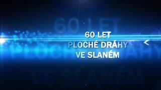 Jubileum ploché dráhy ve Slaném - 2020