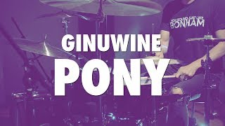 GINUWINE - PONY - DRUM COVER - ADVENTURE DRUMS