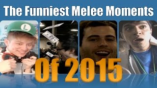 The Funniest Melee Moments of 2015