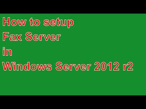 how to setup fax server in windows server 2012 r2