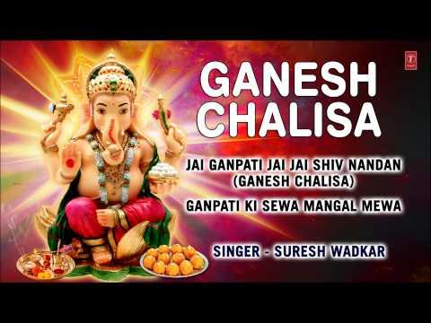 Video Ganesh Chalisa, Aarti By Suresh Wadkar Full Audio Songs Juke Box I Ganesh Chalisa download in MP3, 3GP, MP4, WEBM, AVI, FLV January 2017