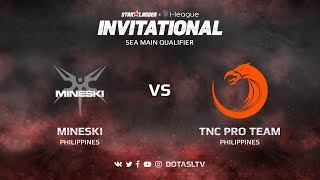 Mineski против TNC Pro Team, Первая карта, SEA квалификация SL i-League Invitational S3