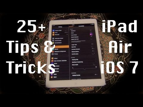 25+ Tips and Tricks for the iPad Air