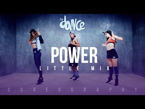 Power - Little Mix - Choreography - FitDance Life (видео)