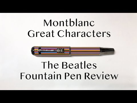 Montblanc Great Characters The Beatles Fountain Pen Review