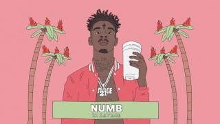Video 21 Savage - Numb (Official Audio) MP3, 3GP, MP4, WEBM, AVI, FLV Maret 2019