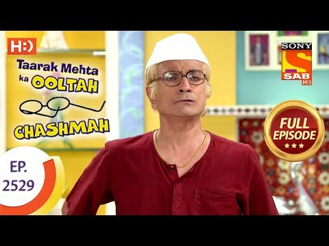 Taarak Mehta Ka Ooltah Chashmah - Ep 2529 - Full Episode - 9th August, 2018