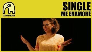 SINGLE - Me Enamoré