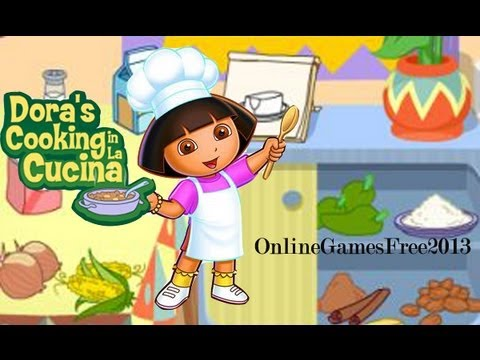 Dora Games - Dora Cooking Games - Dora's Cooking In La Cucina Game