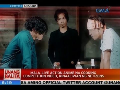UB: Mala-live Action Anime Na Cooking Competition Video, Kinaaliwan Ng Netizens