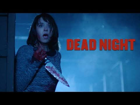 Dead Night - Official Movie Trailer (2018)