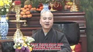 Thầy Thích Pháp Hòa - Ước Nguyện Cao Đẹp part 2-clip3.avi