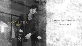 Download Lagu 【中字】HENRY (헨리) - Monster (Korean Ver.) Mp3