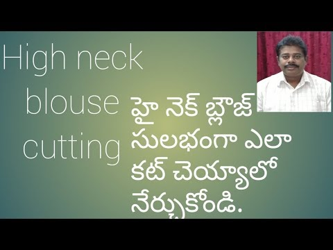 Video how to cut HIGH-NECK blouse with body measurements in telugu download in MP3, 3GP, MP4, WEBM, AVI, FLV January 2017