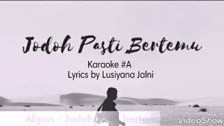 Afgan - Jodoh Pasti Bertemu (karaoke #A) Original Song