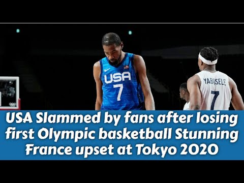 USA Basketball Losing first Olympics game in 17 years in stunning France upset at Tokyo 2020