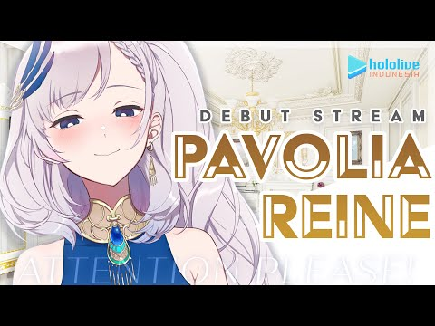 【DEBUT STREAM】Attention Please!! Listen to Pavolia Reine!!!【hololive Indonesia 2nd Generation】