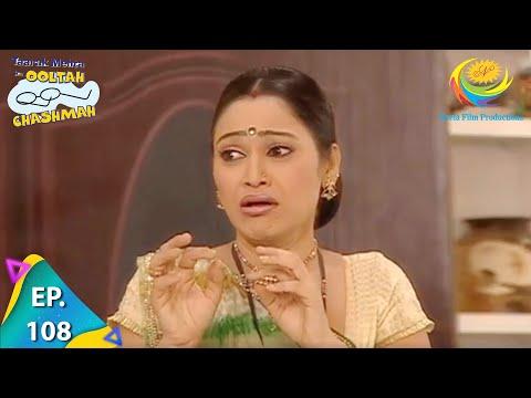 Taarak Mehta Ka Ooltah Chashmah - Episode 108 - Full Episode