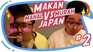 Download Video MAKAN MAHAL vs MAKAN MURAH Di Jepang [ Japan Vlog #2 ] MP3 3GP MP4