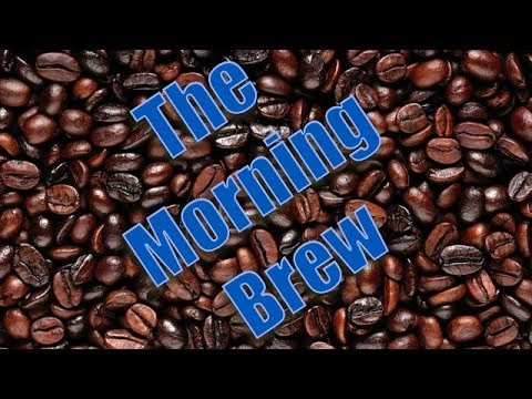 The Morning Brew March 31, 2014