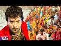 Khesari Lal Yadav का सबसे हिट छठ गीत   सज गईल छठी माई के घाट हो   Bhojpuri Chhath Song 2017