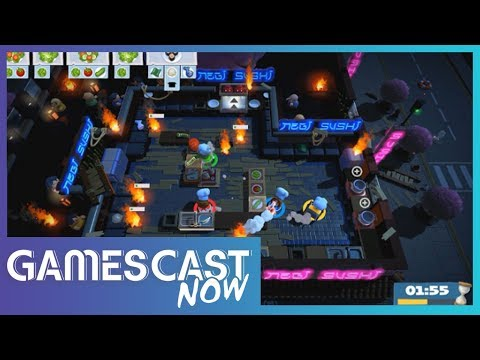 We Need More Games Like Overcooked - Gamescast Now Ep.54 (T.1)