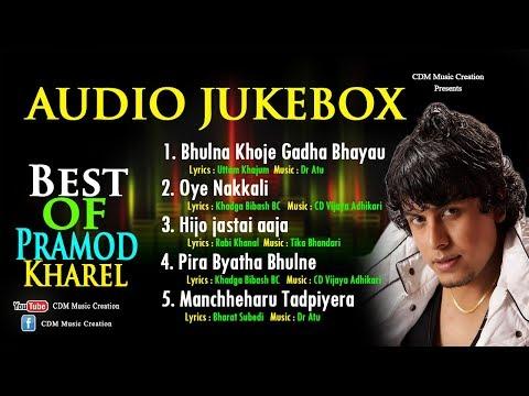 (Best Classical Nepali Songs Pramod Kharel CDM Music ..23 min.)