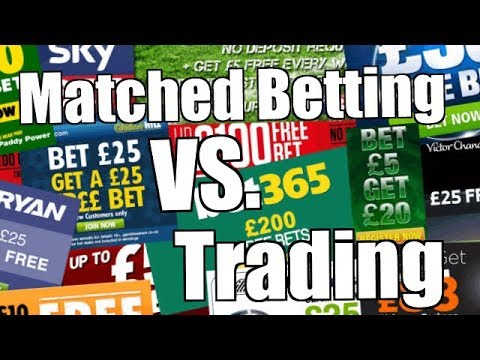 Matched Betting vs Trading