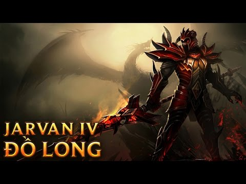 Jarvan IV Đồ Long - Dragon Slayer Jarvan IV