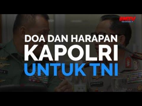 Doa dan Harapan Kapolri Untuk TNI