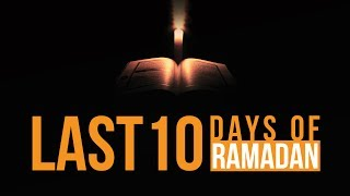 Support The Dawah - Click Here: https://www.gofundme.com/The-Daily-Reminder------------------------------------------------------------------------------------- 7 Things You SHOULD Do In The Last 10 Days Of Ramadan – Powerful Tips Assalaamu Alaikum Wa Rahmatullahi Wa Barakaathuhu*This video is created by & for The Daily Reminder. Feel free to re-upload and share.**No music was used in the production of this video.-------------------------------------------------------------------------------------Keep Yourselves updated:TDR Website: http://TheDailyReminder.org TDR YT Channel: http://www.youtube.com/TheDailyReminderTDR fb Page: http://www.fb.com/TheDailyReminderTDR on Twitter: https://twitter.com/TDR_NetworkTDR on G+: https://plus.google.com/+ThedailyreminderOrgTDR on Vimeo: https://vimeo.com/channels/TheDailyReminderTDR on Sound-cloud: https://soundcloud.com/TheDailyReminderTDR on Instagram: https://instagram.com/TDRnetworkTDR on Pinterest: https://www.pinterest.com/TDR_NetworkTDR Studio Fund: http://www.gofundme.com/TDRVideoStudioTDR Donation link: https://www.gofundme.com/The-Daily-ReminderSpeakers: Sheikh Dr. Yasir Qadhi, Shaykh Muiz Bukhary, Imam Omar Suleiman, Sheikh Abdul Nasir Jangda------------------------------------------------------------------------------------